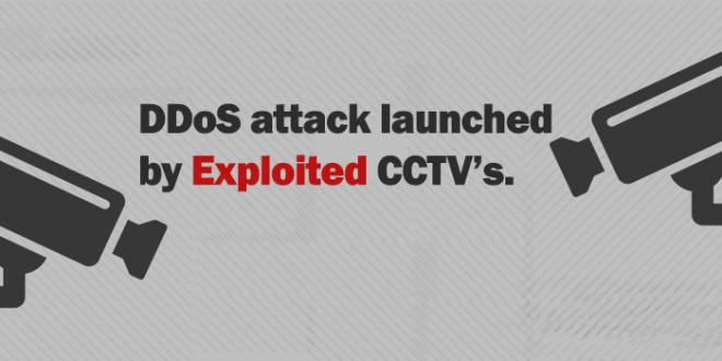 CCTV Exploited for DDoS attack